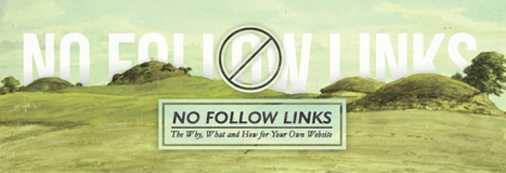 Nofollow Links: The Why, What and How for Your Own Website by Vertical Measures | SEO and Social Media Updates | Scoop.it