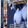 Burn The Fat Feed The Muscle - Truth Exposed!