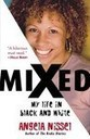 Review: Mixed: My Life in Black and White | Mixed American Life | Scoop.it