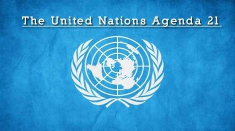5 Examples Of How Agenda 21 Is Increasing The Scope Of Its Enslavement In America | Government Gone Wrong | Scoop.it