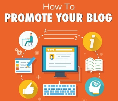 A simple guide to promote your blog in 2015 | Scoop.it Blog | Writing mag | Scoop.it
