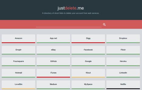JustDelete.me, enlaces directos para borrar cuentas en servicios y redes sociales.- | Información & Documentación | Scoop.it