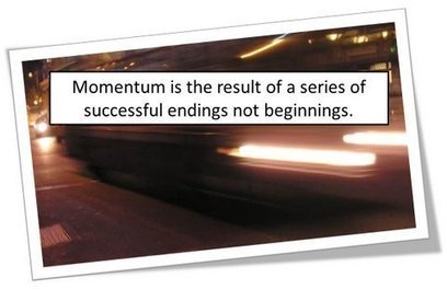 Momentum: What it is and 5 Ways to Get It | Leadership, Execution and Strategy | Scoop.it