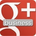 7 Benefits of Google Plus For Business | Social Media, SEO, Mobile, Digital Marketing | Scoop.it