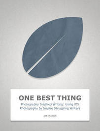 Photography Inspired Writing: Using iOS Photography to Inspire Struggling Writers | iPad & Literacy | Scoop.it
