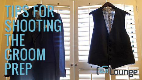 Tips for Shooting Groom Preparation Photos | | AB Design Fotos | Scoop.it