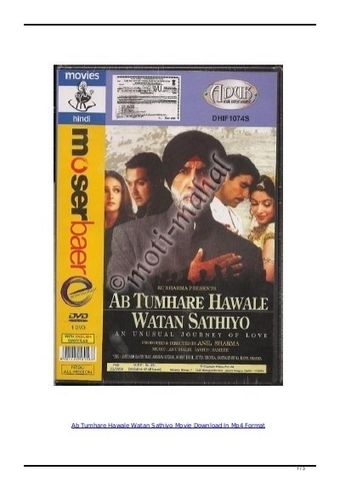 download full movie Ab Tumhare Hawale Watan Sathiyo part 1 in hindi