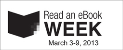 Read an E-Book Week, March 3 - 9, 2013 | Personal Learning Network | Scoop.it