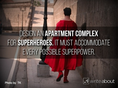 Writing Idea: Design an apartment complex for superheroes - Education Rethink | Writing Activities for Kids | Scoop.it