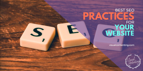 Best SEO Practices for Your Website | eGrove Syatems | Visual Marketing & Social Media | Scoop.it