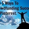 Crowdfunding Strategies