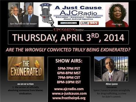 A Just Cause Coast2Coast - Are The Wrongly Convicted Really Exonerated? | SocialAction2014 | Scoop.it