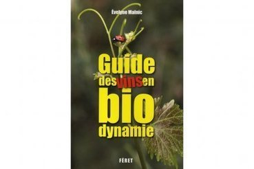 Premier guide sur les vins de biodynamie - Cyberpresse   Vins bio   Scoop.it