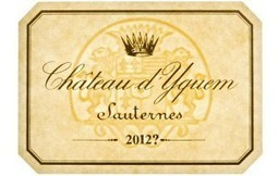 Yquem 2012 in vendita online. Ma quel vino non esiste | Wine in Tuscany | Scoop.it