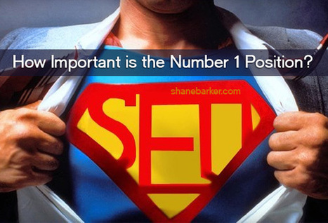 SEO: How Important is the Number 1 Position? | Mentalist | Scoop.it