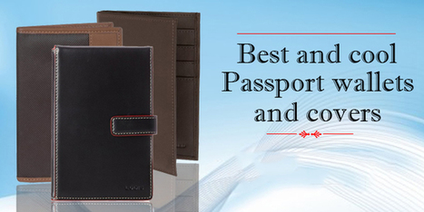 Best And Cool Passport Wallets And Covers (Update 2016) - Best Wallets 2015 - 2016 | Best bag 2016 | Scoop.it