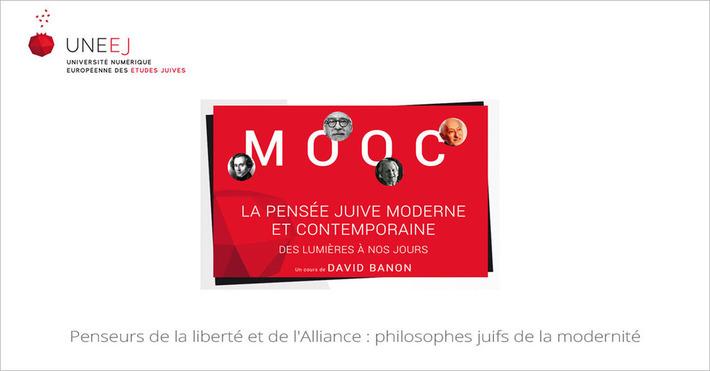 [Today] MOOC Penseurs de la liberté et de l'Alliance : philosophes juifs de la modernité | MOOC Francophone | Scoop.it