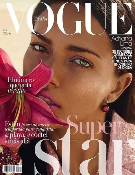 Adriana Lima Smolders on Vogue Spain May 2014 Cover | TAFT: Trends And Fashion Timeline | Scoop.it
