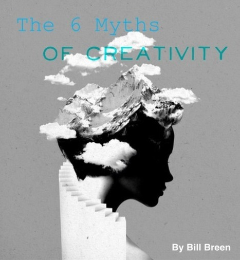 Toolsies » The 6 Myths of Creativity. | Creativity Scoops! | Scoop.it