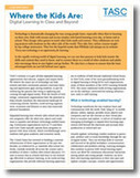 TASC: Where the Kids Are: Digital Learning In Class and Beyond | E-Learning and Online Teaching | Scoop.it