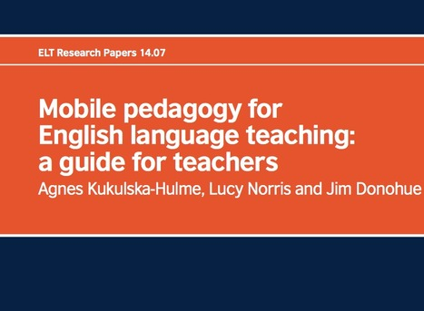 Mobile pedagogy for English language teaching: a guide for teachers (British Council) | m-learning, mobile Learning, Teaching and Learning on the Go | Scoop.it