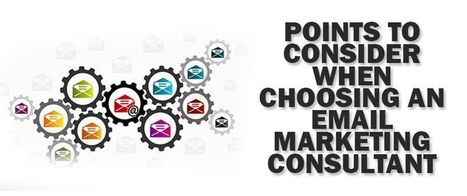 Points To Consider When Choosing An Email Marketing Consultant | AlphaSandesh Email Marketing Blog | best email marketing Tips | Scoop.it