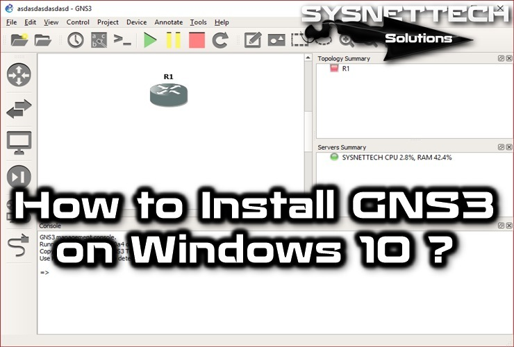 Install GNS3 | SYSNETTECH Solutions | SYS