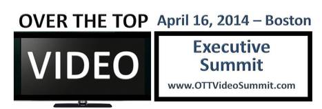 OTT Video Executive Summit Announces Sessions and Speakers - TV Balla | Daily News About Sexy Balla | Scoop.it