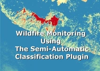 GEOforALL - Telerilevamento e monitoraggio semi-automatico di incendi forestali | Girando in rete... | Scoop.it