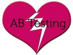 Three reasons to stop A/B testing | Digital-News on Scoop.it today | Scoop.it
