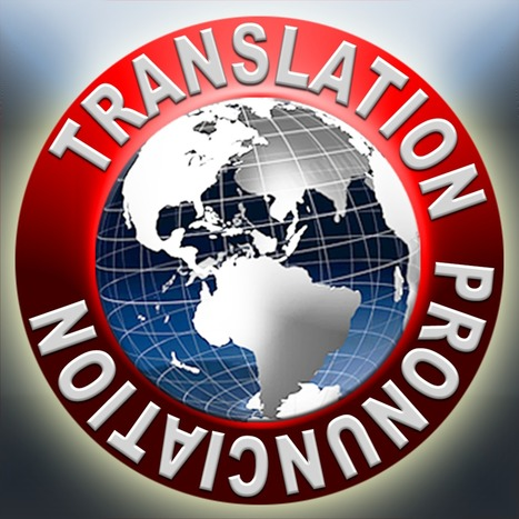 60+Languages Translation+Voice+Pronunciation - iPronunciation   Mobile translators   Scoop.it