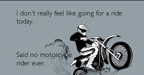 Funny Motorcycle Quotes Sayings In Amaing Biker Quotes Scoop It