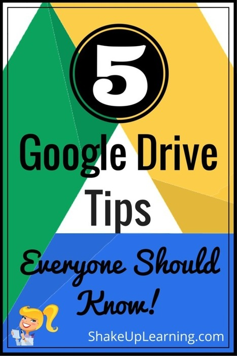 5 Google Drive Tips Everyone Should Know | Technology To Teach | Scoop.it