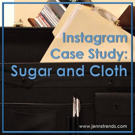Instagram Case Study: Sugar and Cloth | Social Media, SEO, Mobile, Digital Marketing | Scoop.it