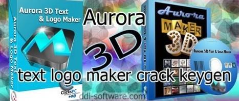 Aurora 3D Text Logo Maker Crack Keygen Portable