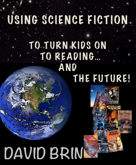 Using Science Fiction To Help Turn Kids on to Reading... And the Future! | Speculations on Science Fiction | Scoop.it