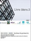 Archivistica.net: Publicación de nuevo Libro Blanco sobre ISO 30300 - 30301   Temas de Bibliotecas   Scoop.it