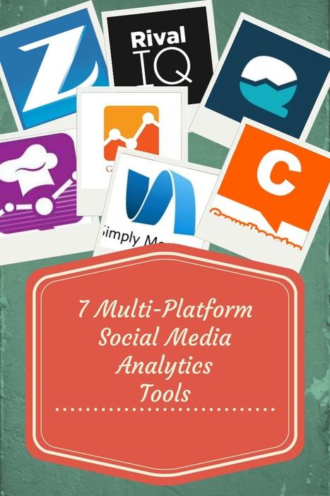 Seven Multiplatform Social Media Analytics Tools | Social Media, Digital Marketing | Scoop.it