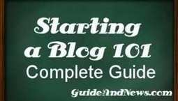 Starting a Blog – How To Start a Blog Guide | Guide and News - Guide to Blogging | Scoop.it
