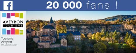 La page facebook Tourisme Aveyron a 20 000 fans ! | L'info tourisme en Aveyron | Scoop.it