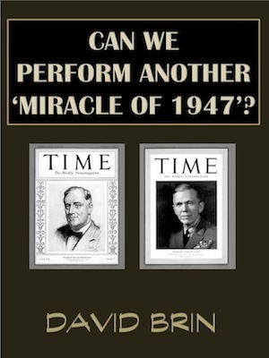 Can We Perform Another 'Miracle of 1947'? | Politics for the Twenty-first Century | Scoop.it