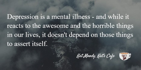 Depression and Giving Up (or Admitting to Depression) | Social Media Slant 4 Good | Scoop.it