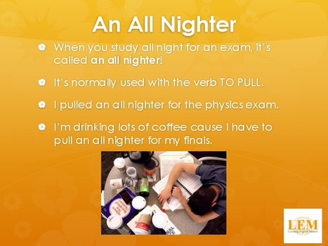 An All Nighter | Learning English Matters | Scoop.it