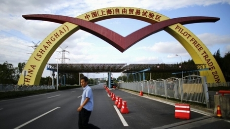 Pilot free trade zone in Shanghai to build open economy| glObserver Global Economics | International Trade | Scoop.it